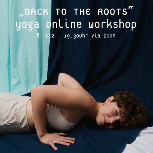 Back to the Roots - Yoga Workshop
